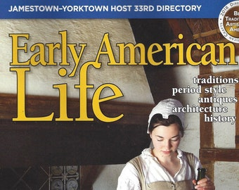 Early American Life Magazine - August 2018