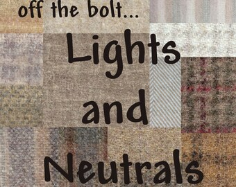 NEUTRAL/LIGHT ~ Wool Fabric for Rug Hooking, Applique, Quilting and more