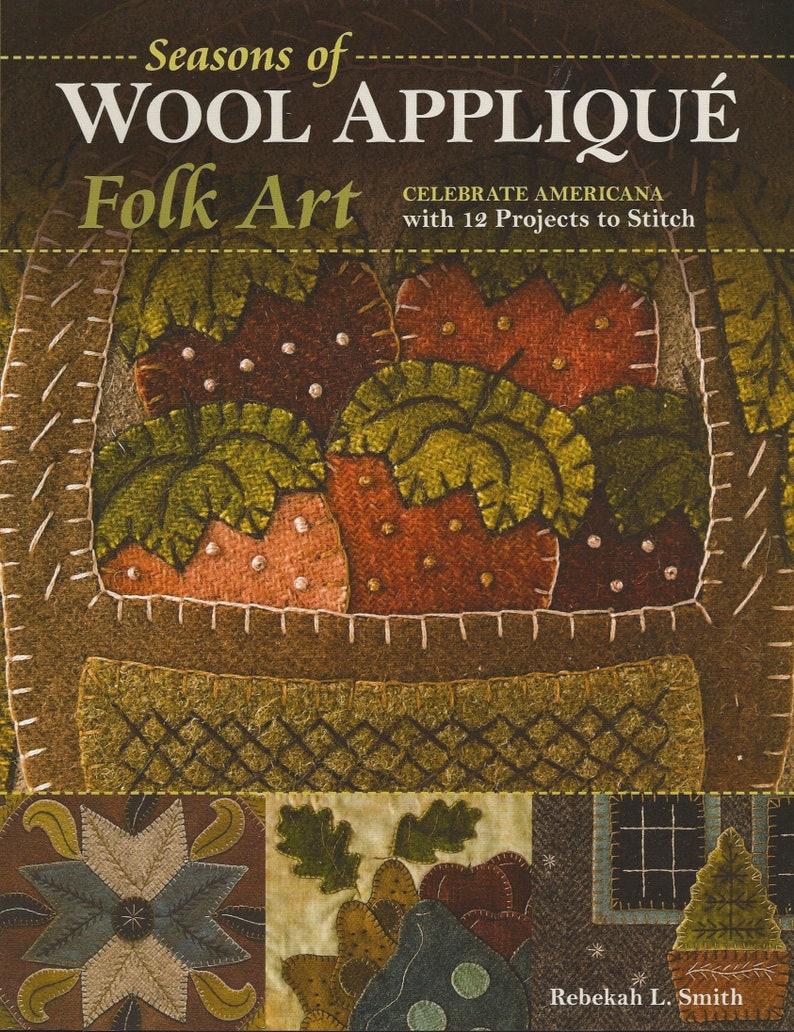 Seasons of Wool Appliqué Folk Art image 0