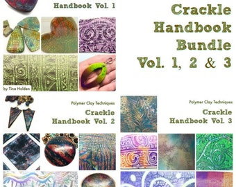 Crackle Handbook Bundle - Vol 1, 2 & 3 - Techniques for Polymer Clay by Tina Holden - Tutorial - Digital PDF File - Instant Download