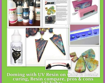 UV Resin and Polymer Clay Tutorial - Digital PDF File - Instant Download - Resin overview and compare, UV Lights, how to dome cabs and bezel