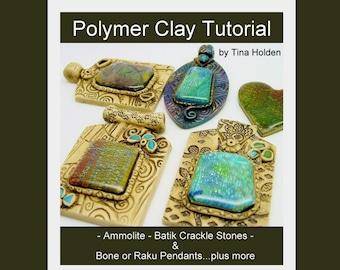 Ammolite, Batik Veneers & Pendants - Multiple techniques and Project - Crackling - Faux Bone - Polymer Clay Tutorial - Digital PDF File