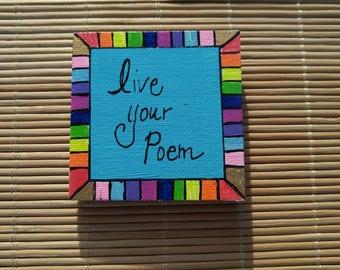 Live Your Poem colorful kitchen Magnet