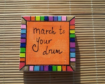 March to your drum Magnet