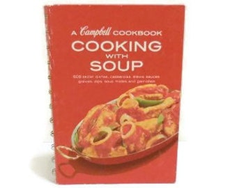 Cooking With Soup Campbell Vintage Cookbook