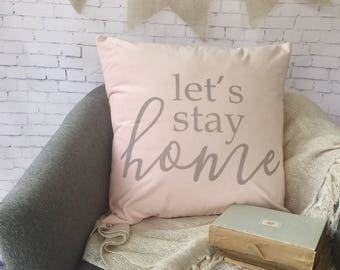 "blush pink velvet throw pillow cover, 18"", let's stay home, customize with your own text"