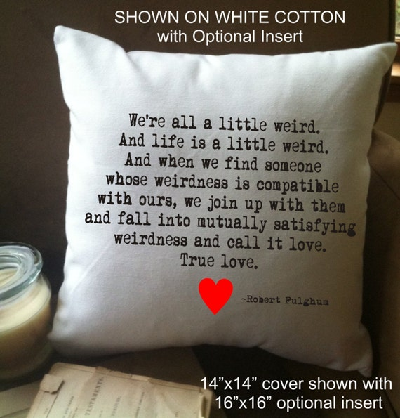 Were All A Little Weird Decorative Throw Pillow Cover Etsy