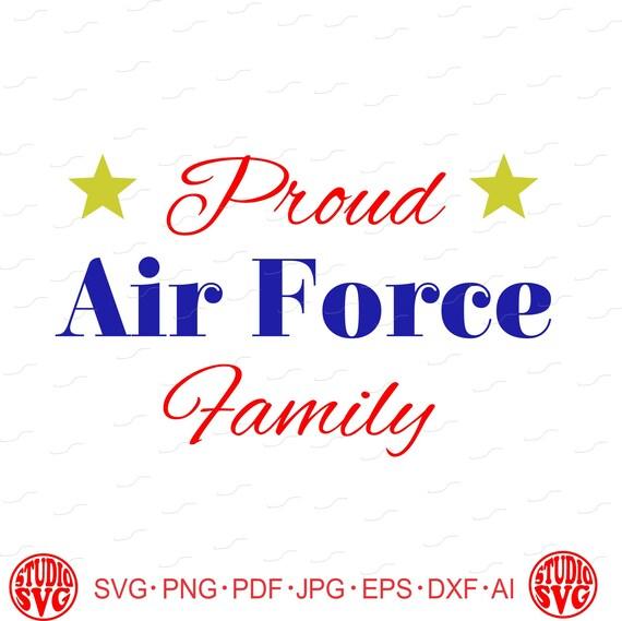 Digital Cutting File Proud Air Force Family Veteran Usa U Etsy