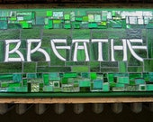 Breathe Sign in Green Art...