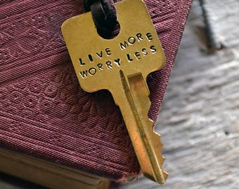 Key of Life - Live More, Worry Less - Mantra Key - Hand stamped key necklace - Vintage Key Necklace - Inspirational Necklace
