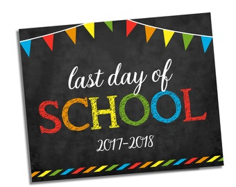 Last Day of School Sign - Chalkboard Sign - Any Grade - Photo Prop School Sign - Last Day of School Chalkboard Sign - Instant Download