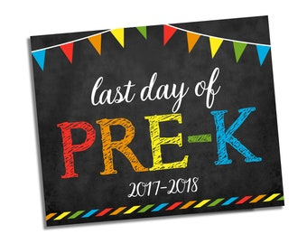 Last Day of Pre K Sign - Chalkboard Sign - Any Grade - Photo Prop School Sign - Last Day of School Chalkboard Sign - Instant Download