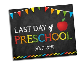 Last Day of Preschool Sign - Chalkboard Sign - Any Grade - Photo Prop School Sign - Last Day of School Chalkboard Sign - Instant Download