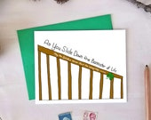 Funny St. Patricks Day Card - As You Slide Down the Bannister of Life