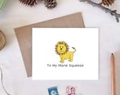 To My Mane Squeeze Valentine's Day Card | Cute Lion Love Card