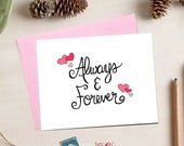 Always and Forever Love   Valentine's Day Card