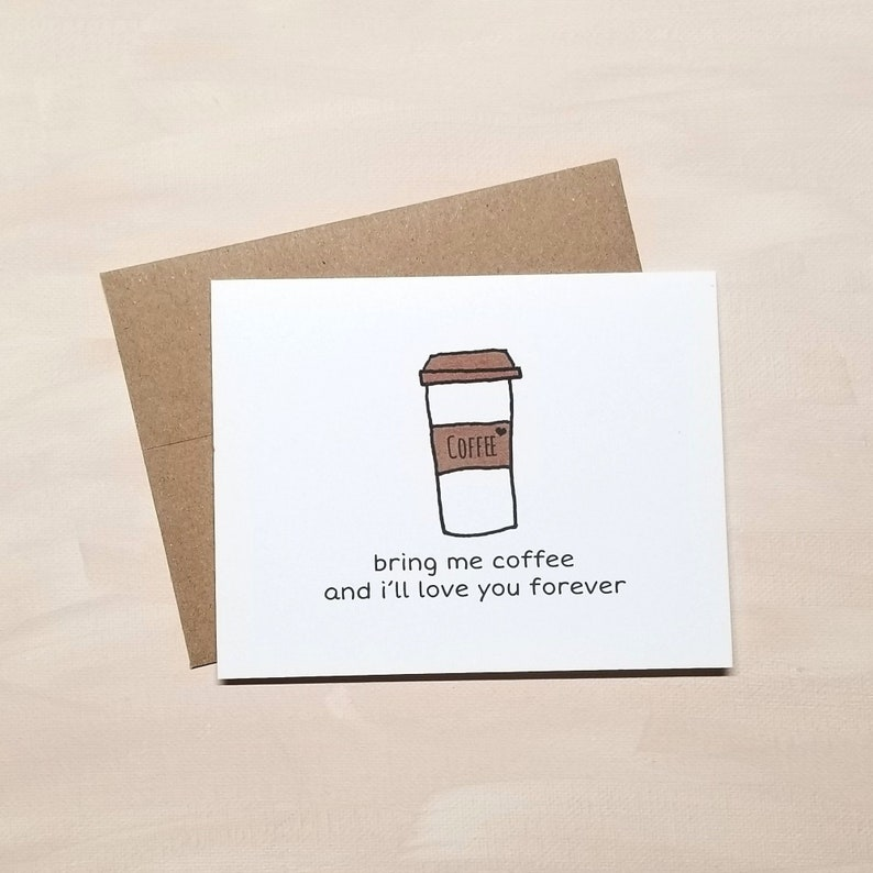 Bring Me Coffee and I'll Love You Forever Card | VLHamlinDesign