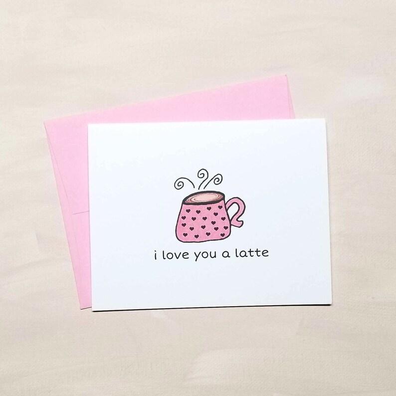 I Love You A Latte Card  | VLHamlinDesign