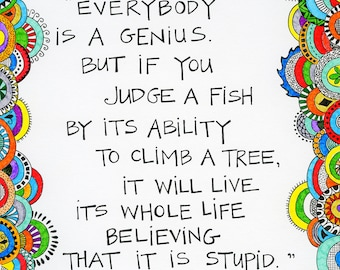 """Brightly Colored Art Print-  Inspiring Einstein Quote- """"Everybody is a genius"""""""