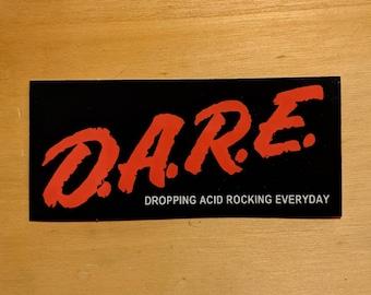 D.A.R.E. - vinyl sticker 4.4x2 inches
