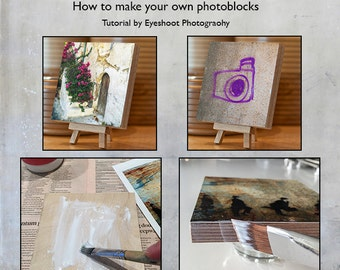 How to make a photo block.  Step by step tutorial PDF instant download, simple instructions fully illustrated