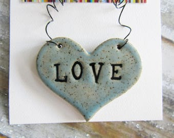 LOVE Ornament - ceramic clay - heart shaped - personalized, handmade, ready to mail, glazed in blue