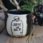Stay In Bed, Handthrown Coffee Mug --SALE--