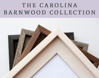 ADD ON a Barnwood Frame from The Carolina Collection - Prints will arrive framed and display-ready with hanging hardware attached