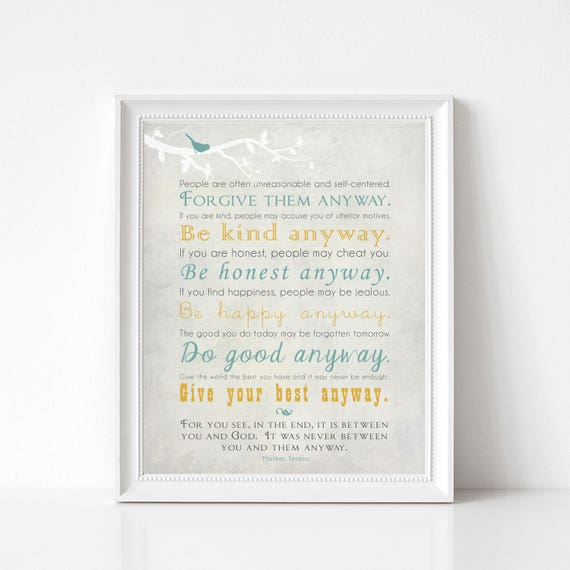 Mother Teresa Quote Print Mother Theresa Be Kind Anyway Etsy