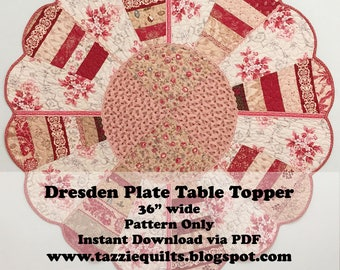 Dresden Plate Table Topper - Make this quilted table topper with your scraps, prettiest fabrics and embellishments.
