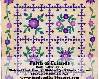 Faith of Friends Applique Quilt pattern. For lovers of appliqué, novice and expert alike.