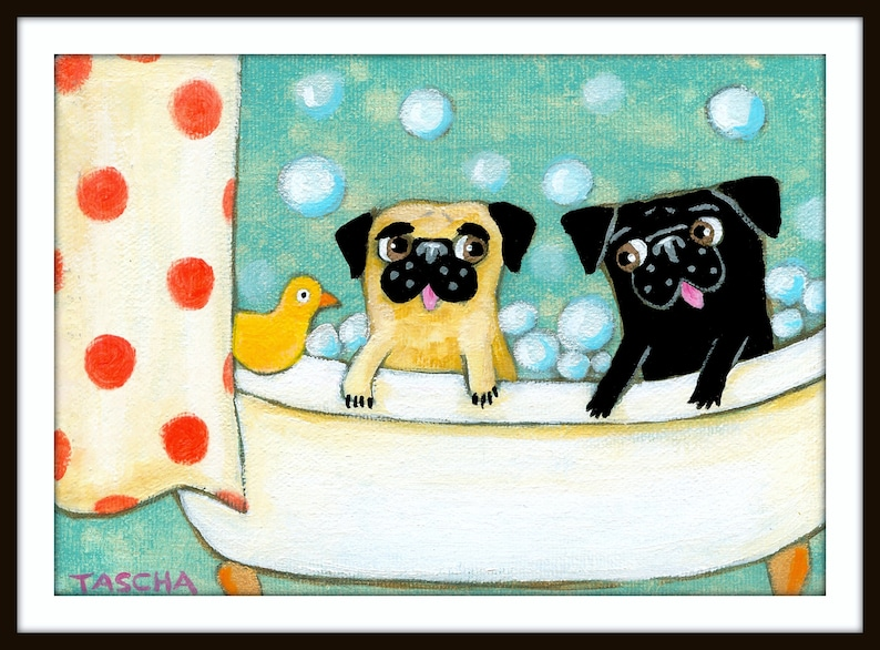 PRINT Pug bath time CUTE pugs in bathtub poster print of image 0