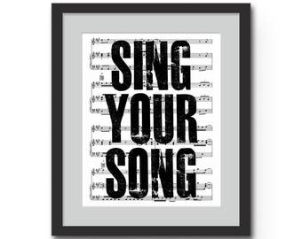 "Sing Your Song : Inspirational Quote Wall Art - Sheet Music Typography Art Print - 8x10"" or 11x14"" Motivational frame ready canvas art print"