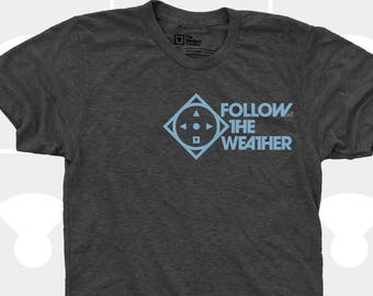 Men's TShirt Follow the Weather (Men), American Apparel T-Shirt S,M,L,Xl,Xxl, Snowboarding, Skiing, Surfing, Sports Shirt (4 Colors) for Men