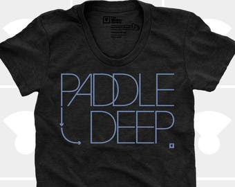 Paddle Deep - Women's Shirt