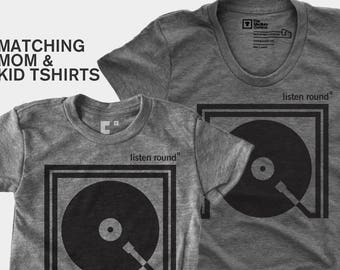 Listen Round - Matching Shirts (Mom & Kid)