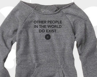 Other People - Women's Slouchy Sweatshirt