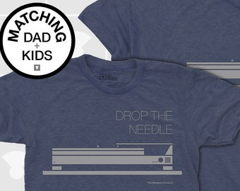 Matching Dad and Me Shirts - Drop the Needle