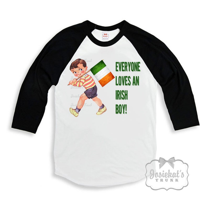 ec9ff88dcbc Irish Shirt Boy Everyone Loves an Irish Boy St