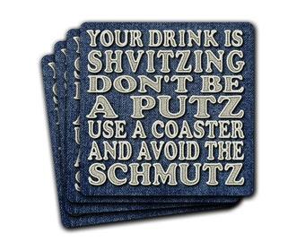Drink Is Shvitzing Putz Schmutz Yiddish Coaster Gift Set of 4 Funny Hanukkah Jewish Humor Judaica
