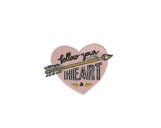 Follow Your Heart Arrow Folksy Machine Embroidery File design 4 x 4 inch hoop