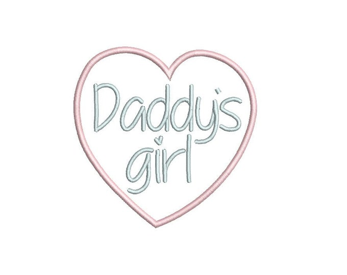 Daddy's Girl Heart Machine Embroidery File design 4 x 4 inch hoop Fathers Day