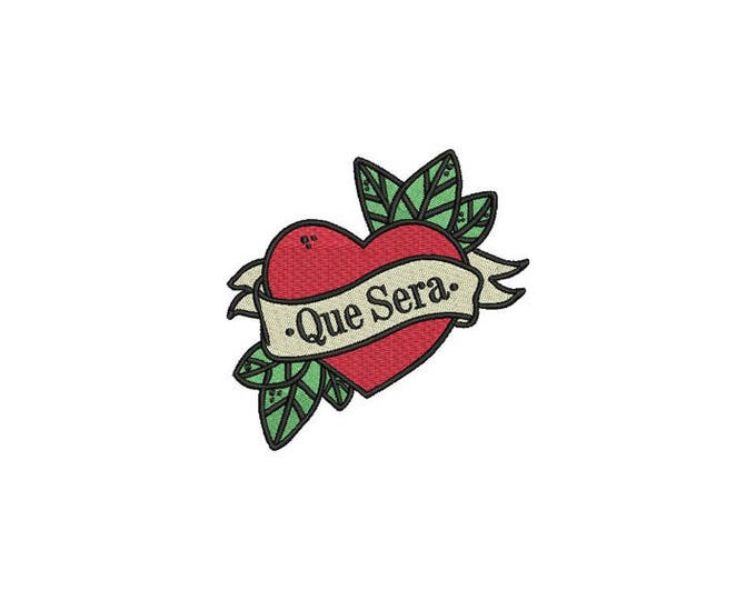 Que Sera Heart Tattoo Retro Machine Embroidery File design 4 x 4 inch hoop - instant download