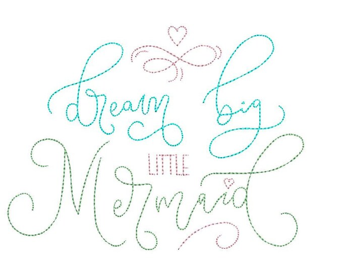 Dream big little mermaid - Machine Embroidery File design -instant Download - 6x10 inch
