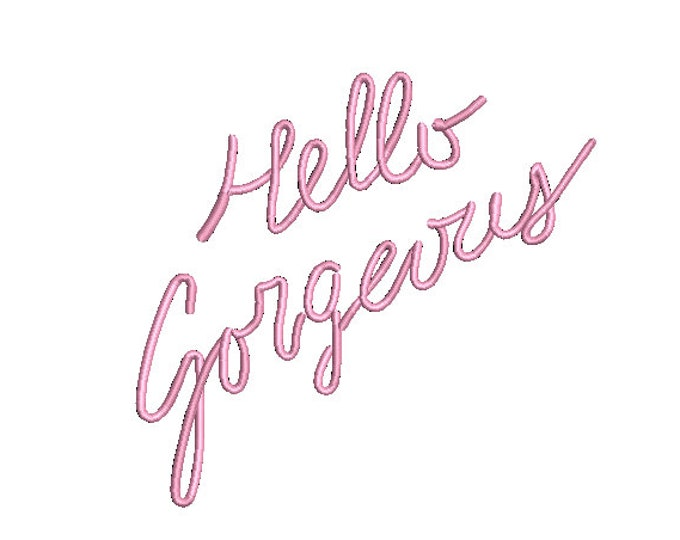 Hello Gorgeous 3D Neon Sign Machine Embroidery File design - 5 x 7 inch hoop