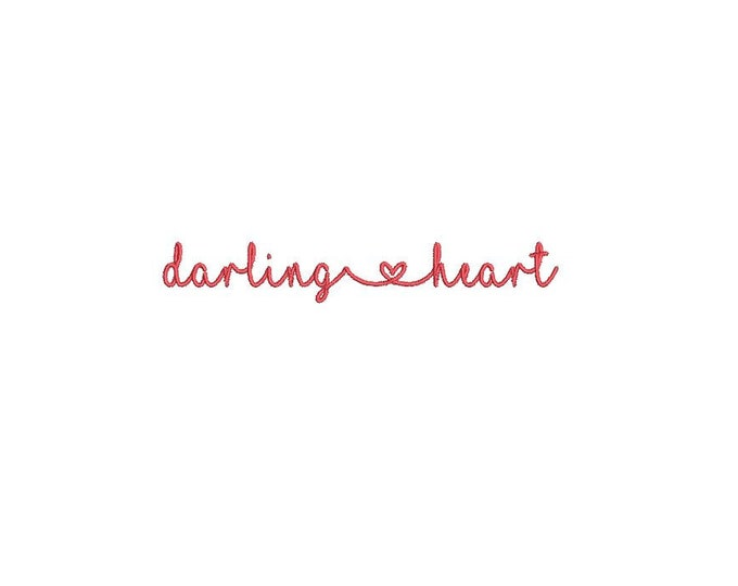 Darling Heart Words Machine Embroidery File design 4 x 4 inch hoop