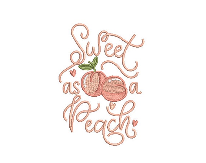 Sweet as a Peach Embroidery - Machine Embroidery File design - 4 x 4 inch hoop - Instant Download