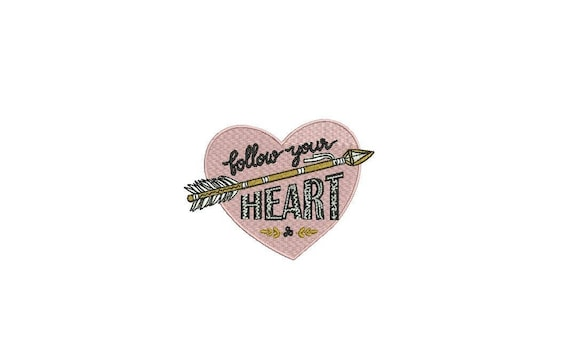 Follow Your Heart Arrow Folksy Machine Embroidery File design 4 x 4 inch hoop