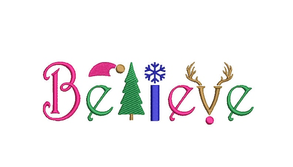 Believe Embroidery - Machine Embroidery File design  - 5x7 inch hoop - Xmas Embroidery