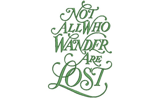 Not All Who Wander Are Lost Machine Embroidery File design - 20x 30cm 8x12 inch hoop - Traveller Embroidery Design